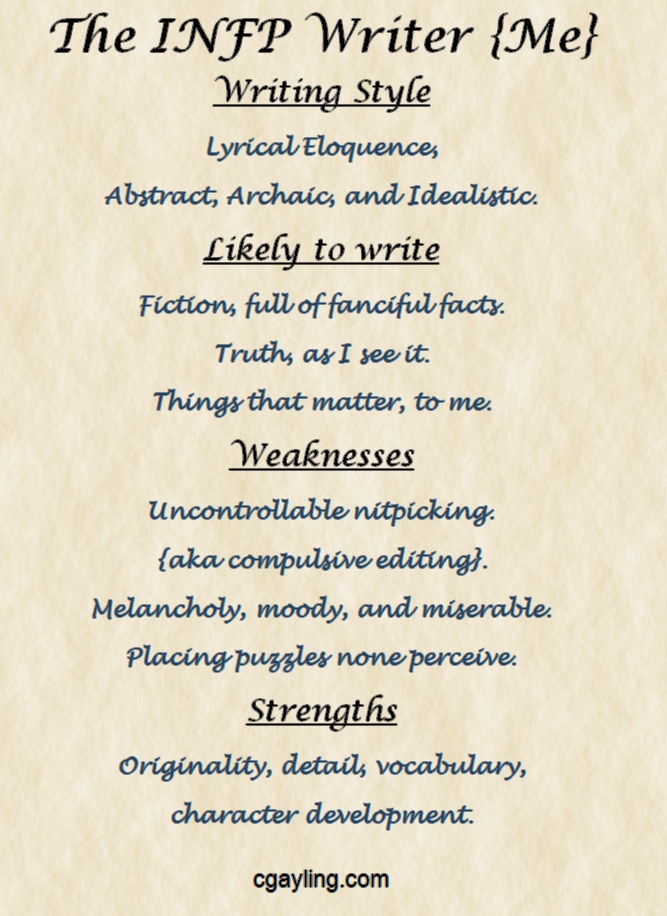 Individual characteristics of an INFP writer, namely me!